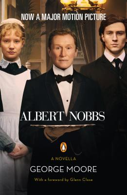 Albert Nobbs By Moore, George